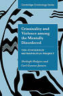 Criminality and Violence among the Mentally Disordered: The Stockholm Metropolitan Project by Sheilagh Hodgins, Carl-Gunnar Janson (Hardback, 2002)