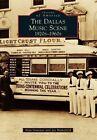 Dallas Music Scene: 1920s-1960s by Alan Govenar, Jay Brakefield (Paperback / softback, 2014)