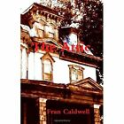 The Attic by Fran Caldwell (Paperback / softback, 2013)