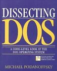 Dissecting Dos a Code-level LOOK at The Dos... Podanoffsky Michael 020162687x