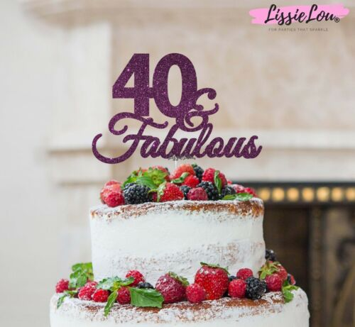 LissieLou 40 /& Fabulous Cake Topper 40th Birthday Glitter Card Made in the UK