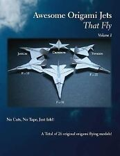 Awesome Origami Jets that Fly: Volume 1-ExLibrary