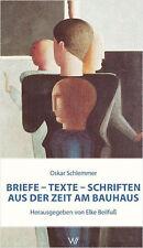 Libro especializado Oskar Schlemmer, textos – cartas – fuentes, influencias e ideas nuevo