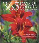 365 Days of Colour von Nick Bailey (2015, Gebundene Ausgabe)