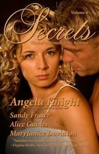 Secrets: The Best in Womens Erotic Romance, Vol. 6