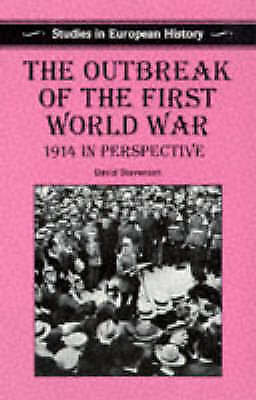 1 of 1 - The Outbreak of the First World War: 1914 In Perspective (Studies in-ExLibrary