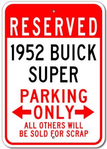 1952 52 BUICK SUPER Parking Sign