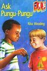 Ask Pungu-Pungu by Rita Wooding (Paperback, 1998)