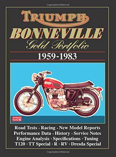 Triumph Bonneville Gold Portfolio 1959-1983 (Road Test Motorcycle),Brooklands B
