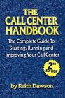 The Call Center Handbook by Keith Dawson (Paperback, 1998)