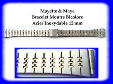 BRACELET MONTRE ACIER INOXYDABLE BICOLORE 12 mm REF.PB13