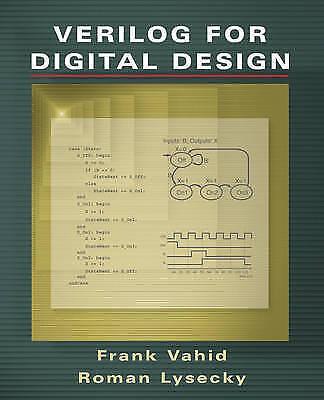 Verilog for Digital Design by Vahid, Frank -ExLibrary