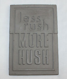 Hallmark-Cement-Stamped-Plaque-Less-Rush-More-Hush-Sign-NEW