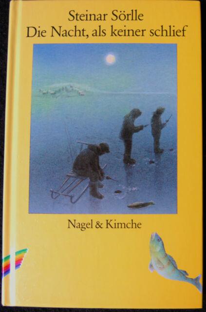 Die Nacht, als keiner schlief von Steinar Sörlle  gebunden  neuwertig  (1988)