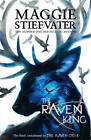 The Raven King by Maggie Stiefvater (Paperback, 2016)
