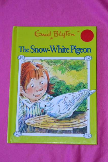 the snow white pigeon by enid blyton
