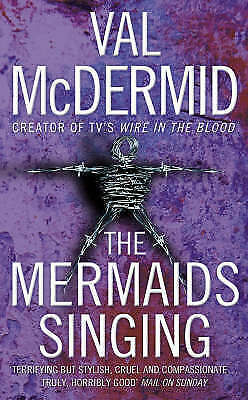 The Mermaids Singing (Tony Hill and Carol Jordan, Book 1) by McDermid, Val, Pape