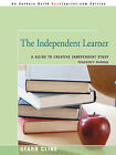 The Independent Learner: A Guide to Creative Independent Study by Starr Cline (Paperback / softback, 2008)