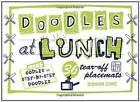 Doodles at Lunch by Deborah Zemke (Paperback, 2009)