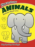 How To Draw Animals (dover How To Draw) By Barbara Soloff Levy, (paperback), Dov