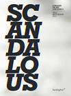 Scandalous - a Reader on Art and Ethics by Annette Krauss, Nina Montmann (Paperback, 2013)