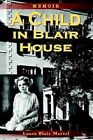 a Child in Blair House 9781403356543 Book P H