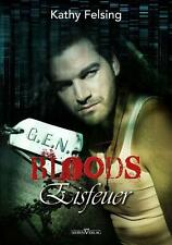Kathy Felsing - Eisfeuer: G.E.N. Bloods 01