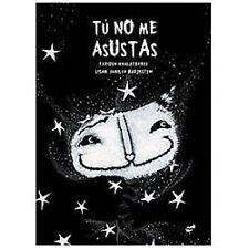 Tu no me asustas (Spanish Edition)