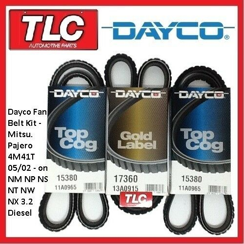 Dayco Fan Belt Kit (3 Belts) Pajero 3.2L Diesel 4M41T NM NP NS NT NW NX 05/02 on