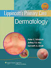 Lippincott's Primary Care Dermatology by Lippincott Williams and Wilkins (Hardback, 2010)