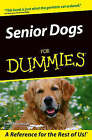 Senior Dogs For Dummies by Susan McCullough (Paperback, 2004)