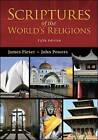 Scriptures of the World's Religions by James Fieser, John Powers (Paperback, 2014)