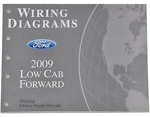 2009 Ford LCF-L45 LCF-L55 Electrical Wiring Diagram Manual Low Cab