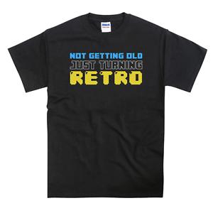 Not Getting Old Just Turning Retro Birthday Gamer Gift T-Shirt