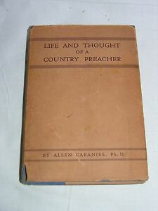 Life-And-Thought-Of-A-Country-Preacher-C-W-Grafton-D-D-LL-D-1942-by-Cabaniss