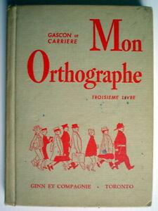 ANCIEN-LIVRE-SCOLAIRE-MON-ORTHOGRAPHE-TROISIEME-LIVRE