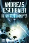 Die Haarteppichknüpfer von Andreas Eschbach (2012, Taschenbuch)