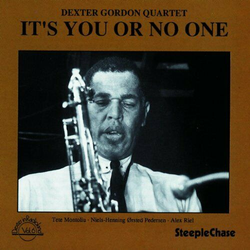 Dexter Gordon Quartet - It's You Or No One [CD]