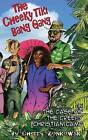 The Cheeky Tiki Bang Gang: The Case of the Creepy Christian Camp by Cherry Zonkowski (Paperback / softback, 2016)