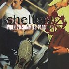 When 20 Summers Pass by Shelter (Punk) (CD, Apr-2000, Victory Records (USA))