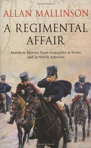 1 of 1 - A Regimental Affair: (Matthew Hervey 3),Allan Mallinson