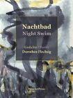 Night Swim by Dorothea Flechsig (Hardback, 2016)