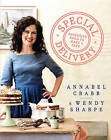 Special Delivery: Favourite Recipes to Make and Take by Wendy Sharpe, Annabel Crabb (Hardback, 2015)