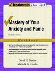 Mastery of Your Anxiety and Panic: Workbook by Michelle G. Craske, David H. Barlow (Paperback, 2006)
