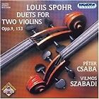 Louis Spohr - : Duets for Two Violins, Opp. 9, 153 (2006)
