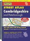 Philip's Street Atlas Cambridgeshire and Peterborough by Octopus Publishing Group (Spiral bound, 2015)