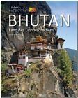 Horizont BHUTAN - Land des Donnerdrachens von Walter M. Weiss (2015, Gebundene Ausgabe)