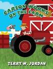 Carson Works on the Farm by Terry W Jordan (Paperback / softback, 2013)