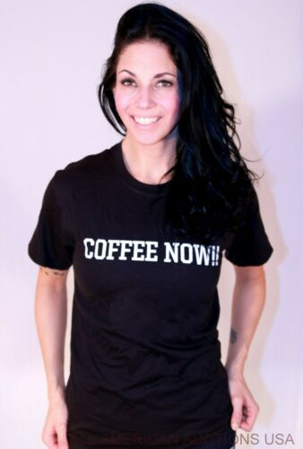 Details about  /DESIGNER COFFEE NOW SHIRT 100/% COTTON FOR THAT EXTREME COFFEE LOVER ALL SIZES