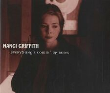 Nanci Griffith everything's Comin 'up Roses (3 tracks, 1997) [Maxi-CD]